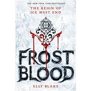 Frostblood by Blake, Elly, 9780316273251