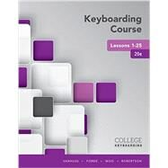 Keyboarding Course Lessons 1-25 by Vanhuss, Susie H.; Forde, Connie M.; Woo, Donna L.; Robertson, Vicki, 9781337103251