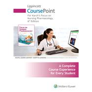 Lippincott CoursePoint for Focus on Nursing Pharmacology by Karch, Amy, 9781469873251
