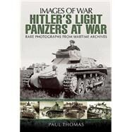 Hitler's Light Panzers at War by Thomas, Paul, 9781783463251