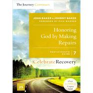 Honoring God by Making Repairs by Baker, John; Baker, Johnny, 9780310083252