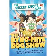 The Dyno-mite Dog Show by Bonnett-Rampersaud, Louise, 9780761463252