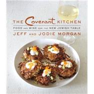 The Covenant Kitchen by MORGAN, JEFF, 9780805243253