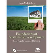 Foundations of Sustainable Development by Frieders, Dean M., 9781614383253