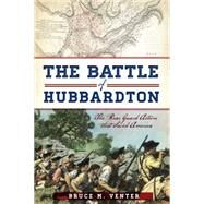 The Battle of Hubbardton by Venter, Bruce M., 9781626193253