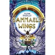 Sammael's Wings by Pashley, Hilton, 9781783443253