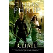 Icefall by Philip, Gillian, 9780765333254