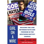 Girl on a Wire by Phelps, Libby; Stewart, Sara (CON), 9781510703254
