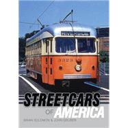 Streetcars of America by Solomon, Brian; Gruber, John, 9780747813255