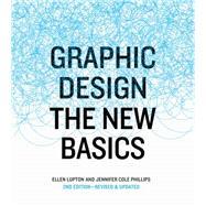 Graphic Design by Lupton, Ellen; Phillips, Jennifer Cole, 9781616893255