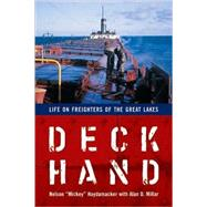 Deckhand : Life on Freighters of the Great Lakes by Haydamacker, Nelson, 9780472033256