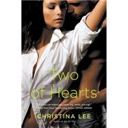 Two of Hearts by Lee, Christina, 9780451473257