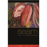 Seam by Faizullah, Tarfia, 9780809333257
