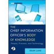 The Chief Information Officer's Body of Knowledge People, Process, and Technology by Lane, Dean, 9781118043257