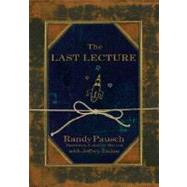 The Last Lecture by Pausch, Randy; Zaslow, Jeffrey, 9781401323257