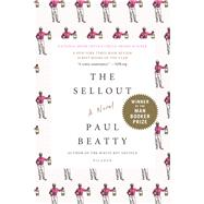 The Sellout A Novel by Beatty, Paul, 9781250083258