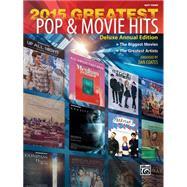 Greatest Pop & Movie Hits 2015 by Coates, Dan (ADP), 9781470623258