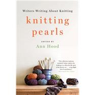 Knitting Pearls by Hood, Ann, 9780393353259