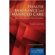 Health Insurance and Managed Care by Kongstvedt, Peter R., 9781284043259