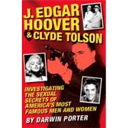 J. Edgar Hoover & Clyde Tolson by Porter, Darwin, 9781936003259