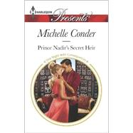 Prince Nadir's Secret Heir by Conder, Michelle, 9780373133260
