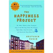 The Happiness Project by Rubin, Gretchen, 9780061583261
