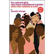 For Colored Girls Who Have Considered Suicide When the Rainbow Is Enuf by Shange, Ntozake, 9780684843261