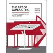 The Art of Conducting by Hunsberger, Donald; Ernst, Roy, 9780070313262