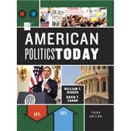 American Politics Today (Third Full Edition) by CANON,DAVID, 9780393913262