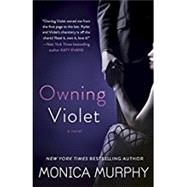 Owning Violet by Murphy, Monica, 9780553393262