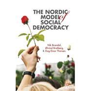 The Nordic Model of Social Democracy by Brandal, Nik; Bratberg, Øivind; Thorsen, Dag Einar, 9781137013262