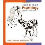 Thinking About Psychology by Blair-Broeker, Charles T.; Ernst, Randal M., 9781429233262