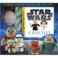 Star Wars Crochet by Collin, Lucy, 9781626863262