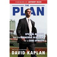 The Plan by Kaplan, David; Rizzo, Anthony; Selig, Allan H., 9781629373263