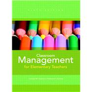Classroom Management for Elementary Teachers by Evertson, Carolyn M.; Emmer, Edmund T., 9780132693264