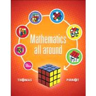 Mathematics All Around Plus NEW MyMathLab with Pearson eText -- Access Card Package by Pirnot, Tom, 9780321923264