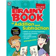 Brainy Book of Addition and Subtraction by Thinking Kids, 9781483813264