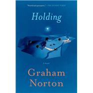Holding by Norton, Graham, 9781501173264