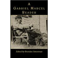 A Gabriel Marcel Reader at Biggerbooks.com