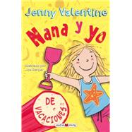 Nana Y Yo De Vacaciones / Iggy And Me On Holiday by Valentine, Jenny; Berger, Joe, 9788415893264