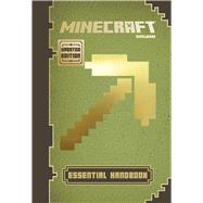 Minecraft: Essential Handbook (Updated Edition) An Official Mojang Book by Milton, Stephanie; Soares, Paul; Maron, Jordan, 9780545823265