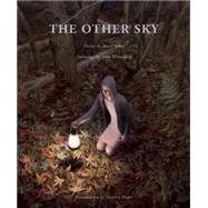 The Other Sky by Bond, Bruce; Wiesenfeld, Aron (ART); Dunn, Stephen, 9780989753265
