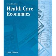 Health Care Economics by Feldstein, Paul J., 9781111313265
