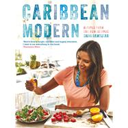 Caribbean Modern: Recipes from the Rum Islands by Ramoutar, Shivi, 9781472223265