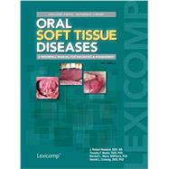Oral Soft Tissue Diseases by Newland, J. Robert, 9781591953265