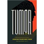 Tumor by Fialkov, Joshua Hale; Tuazon, Noel, 9781620103265