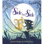 Side By Side by Bright, Rachel; Gliori, Debi, 9780545813266
