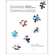 Business Communication: Building Critical Skills by Locker, Kitty; Kaczmarek, Stephen, 9780073403267