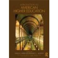 Introduction to American Higher Education by Harper; Shaun R., 9780415803267