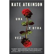 Una y otra vez by ATKINSON, KATE, 9781101873267